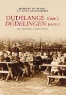 Memoire en Images Dudelange = Dudelingen 2