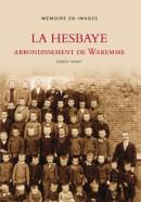 Memoire en Images La Hesbaye