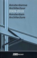 Arcam pocket Amsterdamse Architectuur 2009 - 2010 / Amsterdam Architecture 2009 - 2010