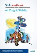Zorg en Welzijn breed VIA Werkboek A2 Zorg & Welzijn