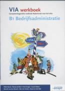 VIA B1 Bedrijfsadministratie Werkboek