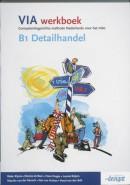 VIA B 1 Detailhandel Werkboek