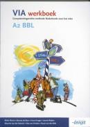 VIA A2 BBL Werkboek Vanaf april 2015 niet meer leverbaar