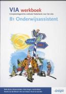 VIA B1 Onderwijsassistent Werkboek