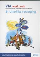 VIA B1 Uiterlijke verzorging Werkboek