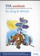 VIA B2 Zorg & Welzijn Werkboek