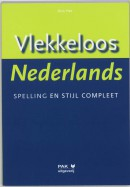 Vlekkeloos Nederlands, Spelling en stijl compleet, Taalniveau 4F