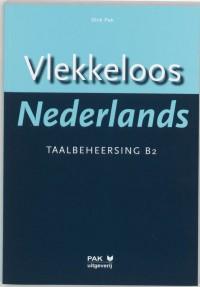 Vlekkeloos Nederlands, Taalbeheersing B2, Taalniveau 3F en 4F