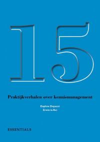 15 praktijkverhalen over kennismanagement