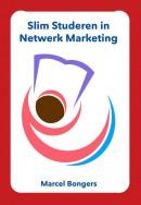 Slim Studeren in Netwerk Marketing