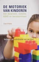 De motoriek van kinderen met dyspraxie, autisme, ADHD en leerstoornissen