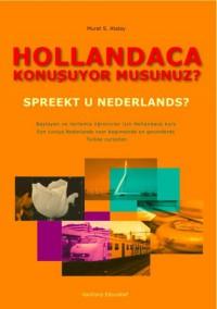 Hollandaca konubuyor musunuz ? Spreekt u Nederlands ?