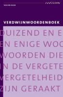 Verdwijnwoordenboek Duizend en enige woorden die in de vergetelheid zijn geraakt