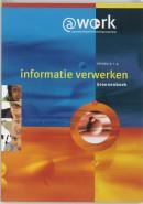 Atwork-Informatie verwerken Niveau 3-4 Bronnenboek