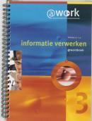 Atworkboek-Informatie verwerken Werkboek niveau 3-4