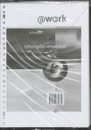 Atwork-informatie verwerken Niveau 3-4 Documentenbijlage