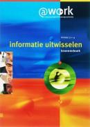 Atwork-Informatie uitwisselen Niveau 3-4 Bronnenboek