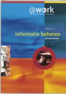 Atwork - Informatie beheren Niveau 3-4 Bronnenboek
