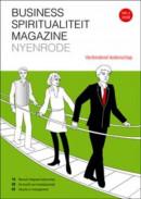 Business Spiritualiteit Magazine Nyenrode Business Spiritualiteit Magazine 2 2008