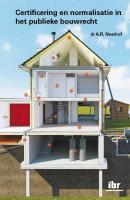 Certificering en normalisatie in het publieke bouwrecht