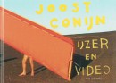Joost Conijn IJzer & Video