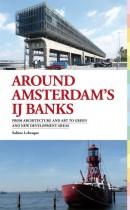 Around Amsterdam´s IJ Banks