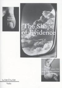 The shape of evidence vis-à-vis-serie