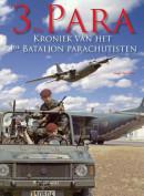 3 BN PARA. Kroniek van het 3de Bataljon Parachutisten
