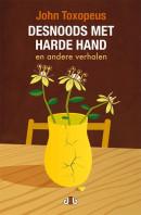 Desnoods met harde hand