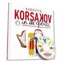 Kabouter Korsakov in de opera + CD