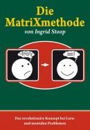 Die MatriXmethode von Ingrid Stoop