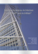 Delivering enterprise architecture with TOGAF® and archimate®