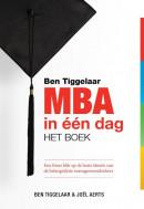 Ben Tiggelaar MBA in één dag - Het boek
