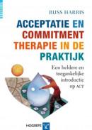 Acceptatie en Commitment therapie in de praktijk