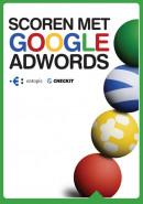 Scoren met Google AdWords