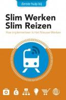 Eerste hulp bij Slim Werken Slim Reizen