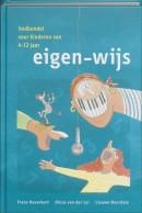 Eigen-wijs, liedbundel voor kinderen van 4-12 jaar, inclusief c.d.-rom