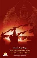 Das Buddistische Buch von Weisheit und Liebe
