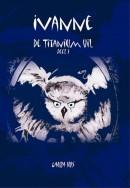 De Titanium Uil Ivanne