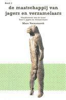 geschiedenis van de mens De maatschappij van jagers en verzamelaars Jagers en verzamelaars