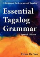 Essential Tagalog Grammar, Second Edition