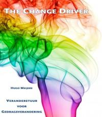 The change driver: Veranderstuur voor gedragsverandering