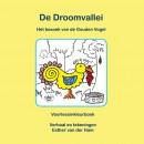 De Droomvallei, Het bezoek van de Gouden Vogel
