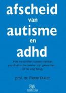 Afscheid van autisme en adhd