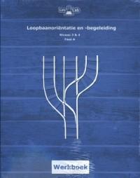 LesLab LOB mbo niveau 3 en 4 Leslab fase A mbo niveau 3-4 studentenwerkboek
