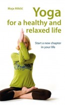 Yoga for a healthy and relaxed life