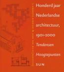 100 jaar Nederlandse architectuur 1901-2000