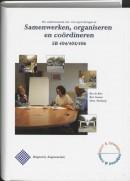 Samenwerken, organiseren en coordineren SB 404 405 406