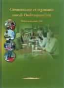 Communicatie en organisatie voor de onderwijsassistent werken in de school OA4