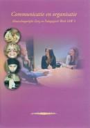 Communicatie en organisatie medewerker maatschappelijke zorg en pedagogisch werker SAW 3